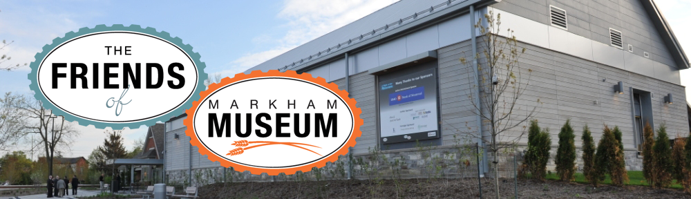 Friends of Markham Museum